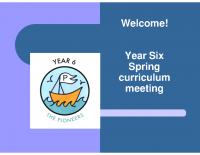 Y6 Spring 2017 curriculum presentation