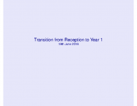 Transition from Reception to Y1 – meeting slides June 18 2018